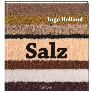 Salz von Ingo Holland